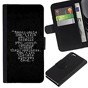 iKiki Tech / Cartera Funda Carcasa - Strength Weakness Hate People Quote Slow - Apple iPhone 6 4.7