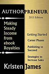 Authorpreneur: Making a Steady Income from Ebook Royalties