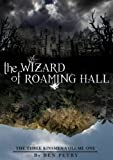 The Wizard of Roaming Hall (The Three Kinsmen Book 1)