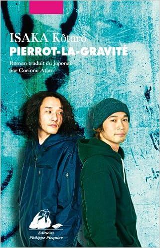 Kotaro Isaka - Pierrot-la-gravité