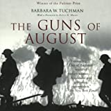Front cover for the book The Guns of August by Barbara W. Tuchman