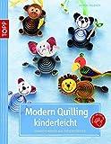 Modern Quilling kinderleicht: Einfache Motive aus Papierstreifen