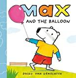 Max and the Balloon, Guido van Genechten, 160537041X