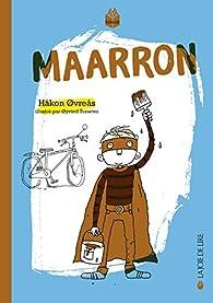 Maarron par Hakon Ovreas