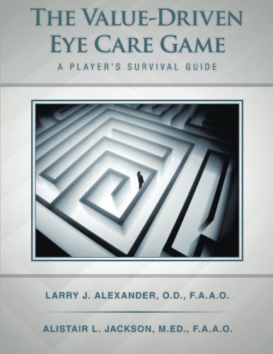 Download The Value-Driven Eye Care Game: A Player's Survival Guide ebook