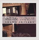 Still Life: 10 Pieces for Solo Piano