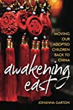 Awakening East: Moving our Adopted Children Back to China