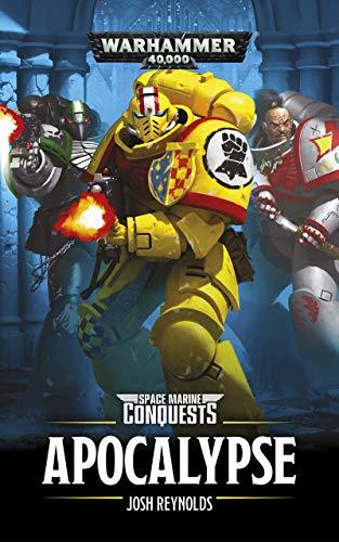- Apocalypse (Space Marine Conquests Book 5)