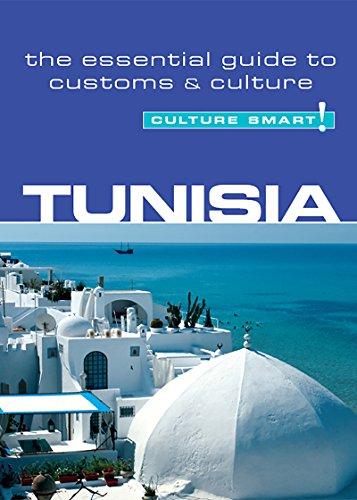 Tunisia - Culture Smart!: The Essential Guide to Customs & Culture