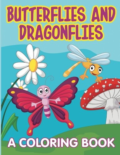 Butterflies and Dragonflies: A Coloring Book