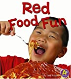 Red Food Fun, Lisa Bullard, 0736853839