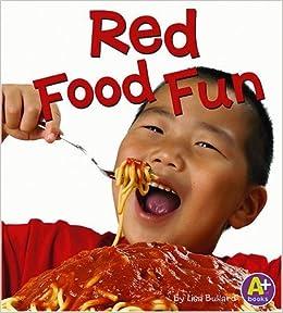 Orange Food Fun (Eat Your Colors)
