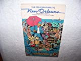 The Pelican Guide to New Orleans, Thomas K. Griffin, 0882890107