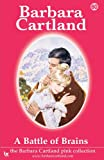 A Battle of Brains, Barbara Cartland, 1906950083