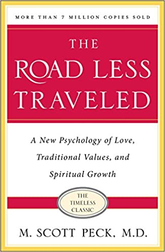 Road Less Traveled >> The Road Less Traveled Timeless Edition A New Psychology Of Love