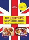 The (Unofficial) UKIP Cookbook: British Food for British People by Blakewill, Marc, Harris, James (2014) Taschenbuch