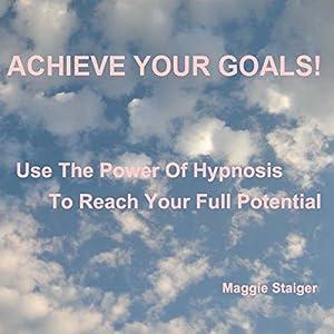 Achieve Your Goals Audiobook