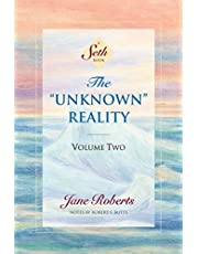 Unknown Reality, Volume Two: A Seth Book