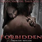 Forbidden: Erotic Vampire Tales, Vol. 2 | Mindy Wilde