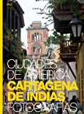 img - for Cartagena de Indias (English and Spanish Edition) book / textbook / text book