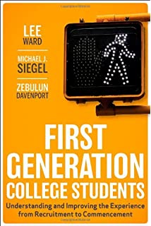 every student has a story personal narratives from first  first generation college students understanding and improving the experience from recruitment to commencement