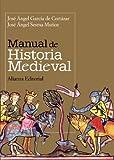 Manual de Historia Medieval / Manual of Medieval History