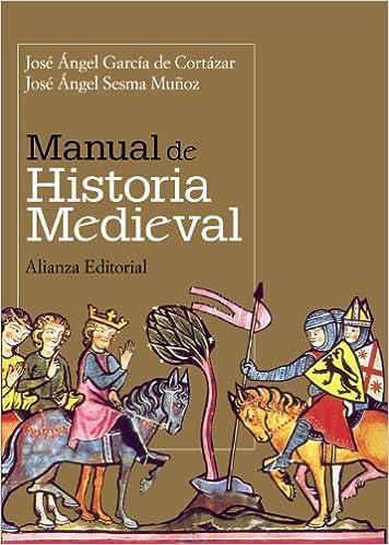 Book's Cover of Manual de Historia Medieval (El Libro Universitario - Manuales) (Español) Tapa blanda – 1 septiembre 2008