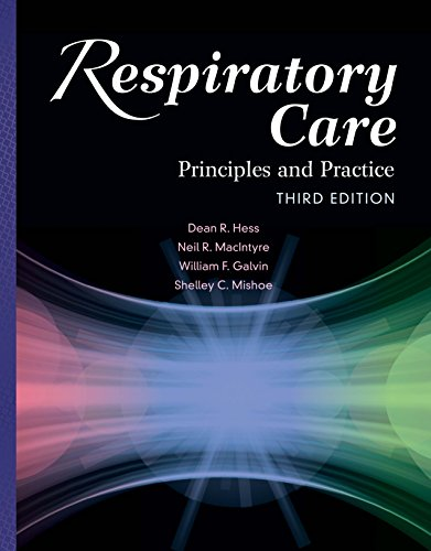 (Respiratory Care: Principles and Practice)