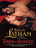 Taken and Seduced (League of the Blade Book 4)