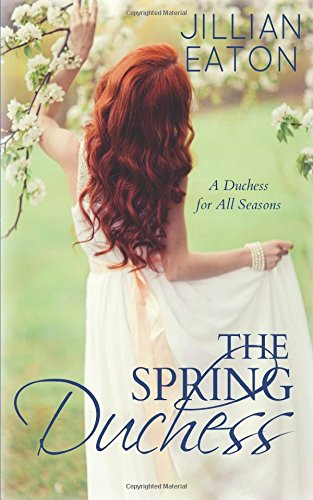 Download The Spring Duchess (A Duchess for All Seasons) PDF