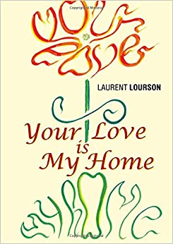 Book Your Love Is My Home