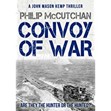 Convoy of War (John Mason Kemp Thriller Book 1)