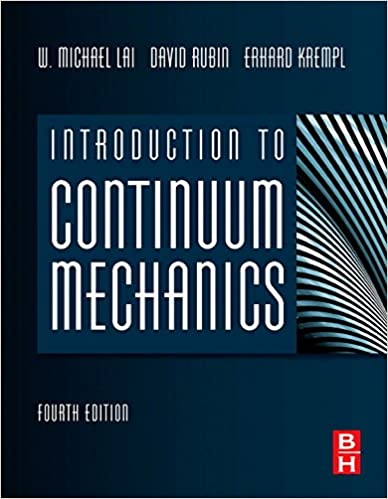 Introduction to continuum mechanics w michael lai david rubin introduction to continuum mechanics 4th edition fandeluxe Gallery