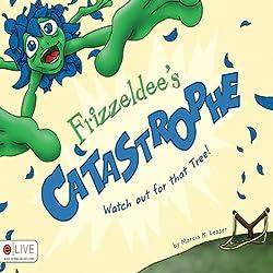 Frizzeldee's Catastrophe