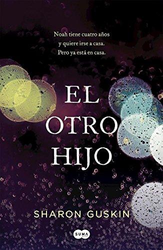 El otro hijo (FUERA DE COLECCION SUMA.) por Sharon Guskin,Isabel Murillo Fort;