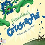 Frizzeldee's Catastrophe: Watch Out for That Tree | Marcia K. Leaser