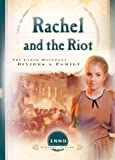 Rachel and the Riot, Susan Martins Miller, 1593103557
