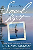 Bringing Your Soul to Light, Linda Backman, 073871321X