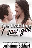 The First Time I Saw You (The Friessens Book 16)