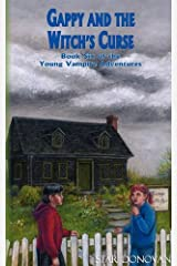 Gappy and the Witch's Curse (Book Six of the Young Vampire Adventures) Paperback