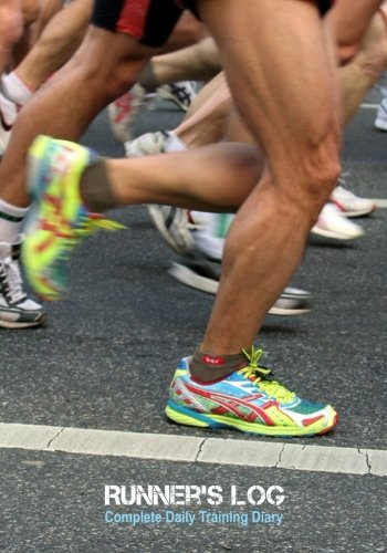Runner's Log: Complete Daily Training Diary