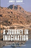 img - for A Journey in Imagination: Stories We Want Our Grandchildren to Hear book / textbook / text book