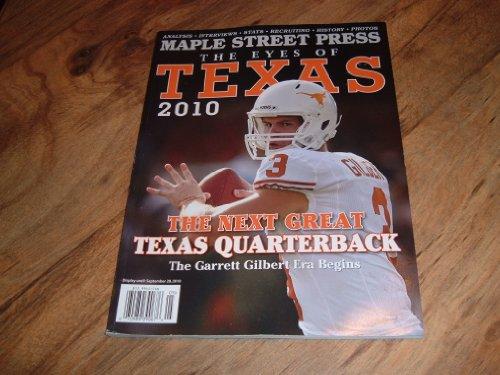 - Maple Street Press, The Eyes of Texas 2010-The Next Great Texas Quarterback. The Garrett Gilbert Era Begins.