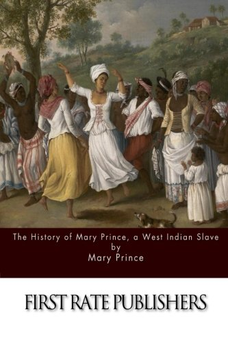Search : The History of Mary Prince, a West Indian Slave