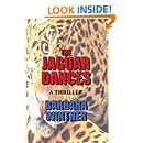 The Jaguar Dances
