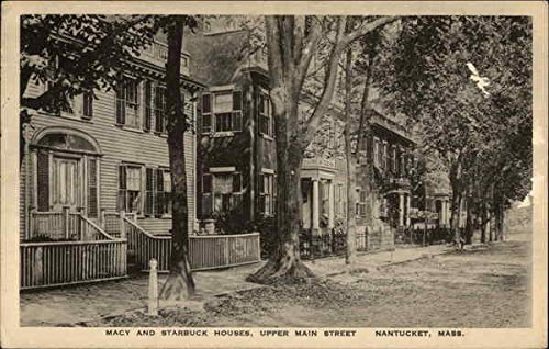 Macy and Starbuck Houses - Upper Main Street Nantucket, Massachusetts Original Vintage - Macys Main Street