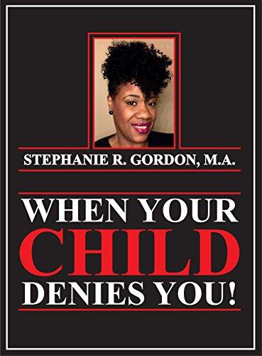 [R.e.a.d] When Your Child Denies You !!<br />[E.P.U.B]