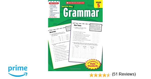 Amazon.com: Scholastic Success With Grammar, Grade 5 (Scholastic ...
