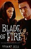 Blade of Fire, Stuart Hill, 0439873274