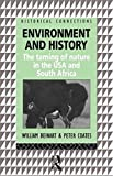 img - for Environment and History: The taming of nature in the USA and South Africa (Historical Connections series) book / textbook / text book